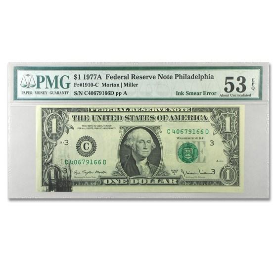 1977-A (C-Philadelphia) $1.00 FRN AU-53 PMG (Ink Smear)