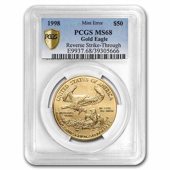 1998 1 oz American Gold Eagle MS-68 PCGS (Error, Rev Strike-Thru)