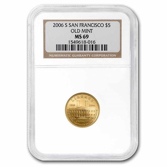 2006-S Gold $5 Commem San Francisco Old Mint MS-69 NGC