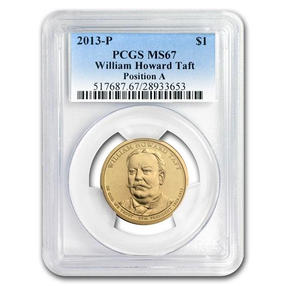 2013-P A Position William H. Taft Presidential Dollar MS-67 PCGS