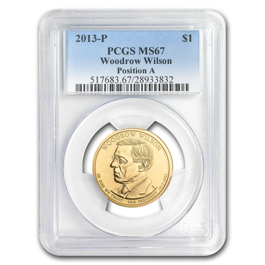 2013-P A Position Woodrow Wilson Presidential Dollar MS-67 PCGS