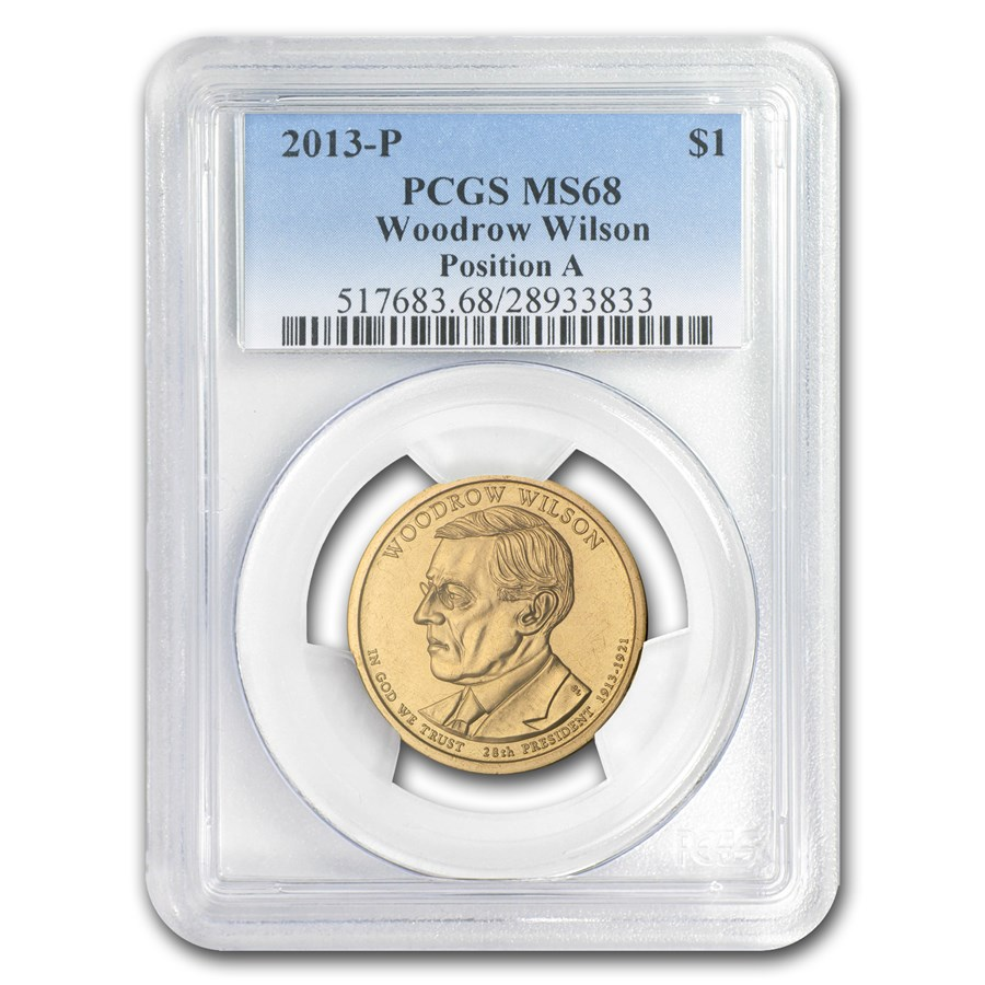 2013-P A Position Woodrow Wilson Presidential Dollar MS-68 PCGS