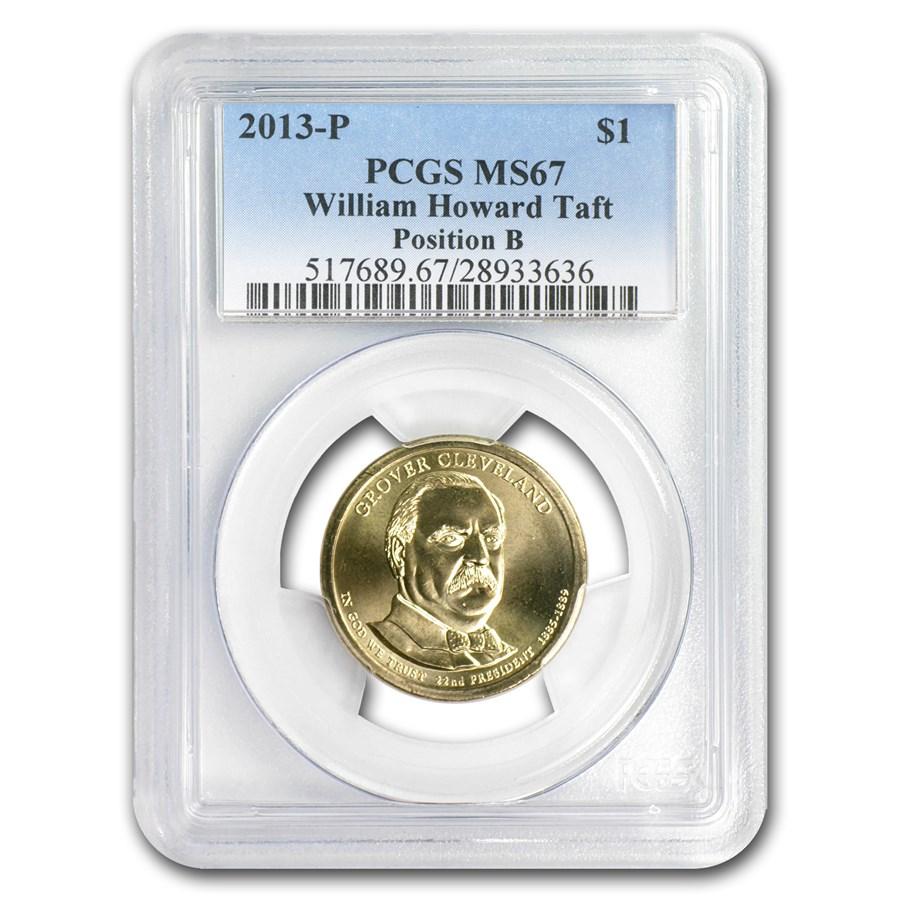 2013-P William H. Taft B Position Presidential Dollar MS-67 PCGS