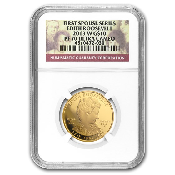 2013-W 1/2 oz Proof Gold Edith Roosevelt PF-70 NGC