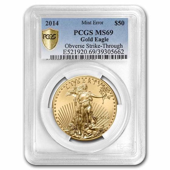 2014 1 oz American Gold Eagle MS-69 PCGS (Error, Obv Strike-Thru)