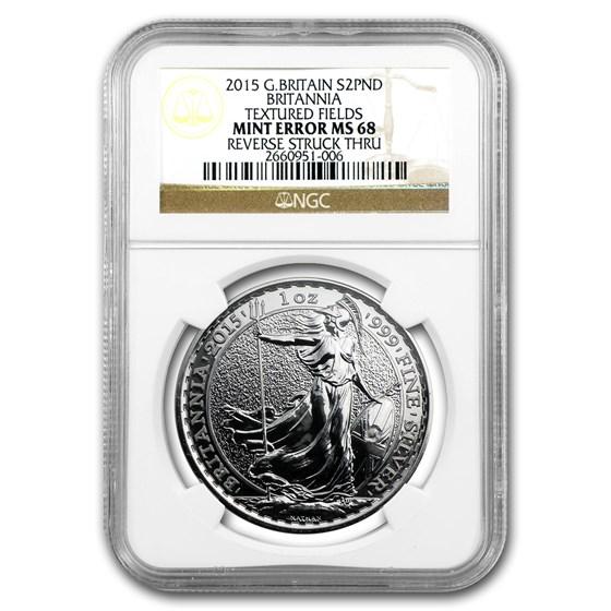 2015 1 oz Silver Britannia Rev Struck Thru MS-68 NGC (Mint Error)
