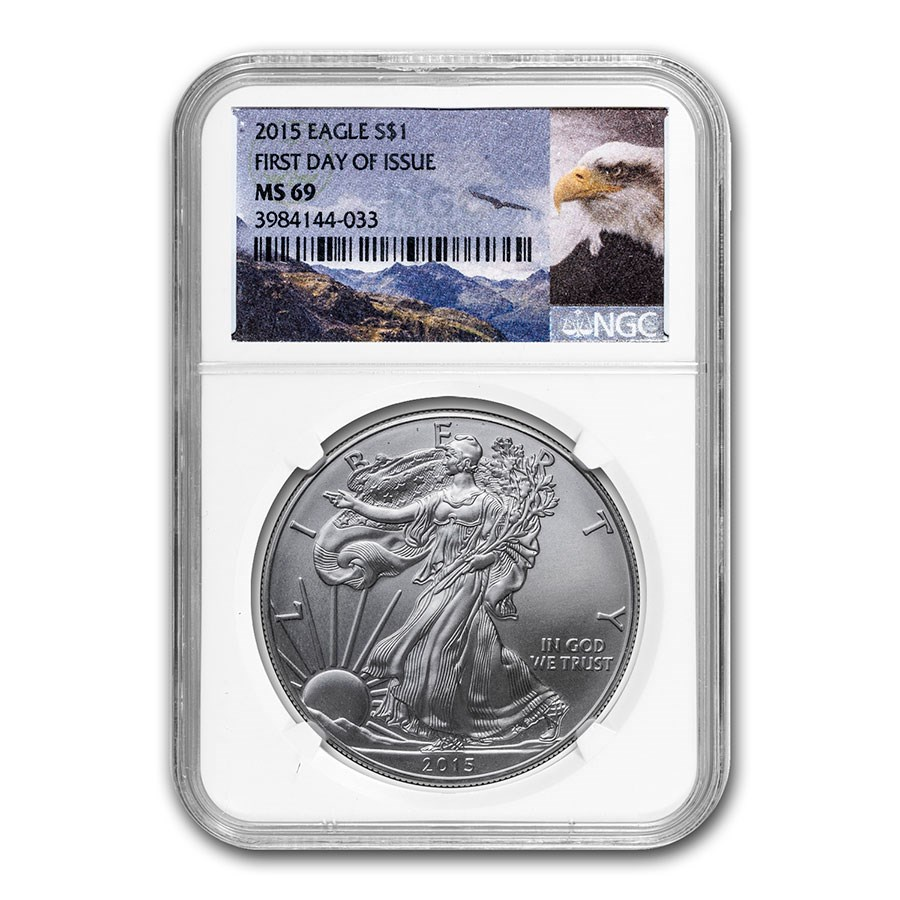 2015 American Silver Eagle MS-69 NGC (First Day Issue)