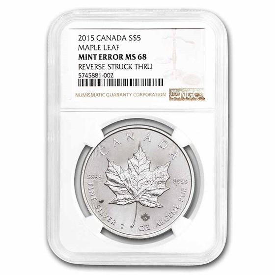 2015 Canada 1 oz Silver Maple Leaf MS-68 NGC (Rev Struck Thru)