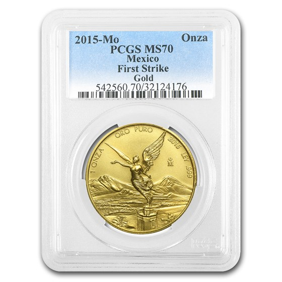 2015 Mexico 1 oz Gold Libertad MS-70 PCGS (FirstStrike®)