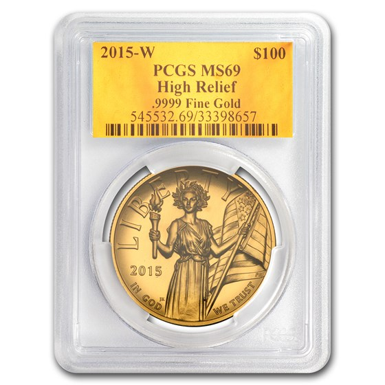 2015-W High Relief American Liberty Gold MS-69 PCGS