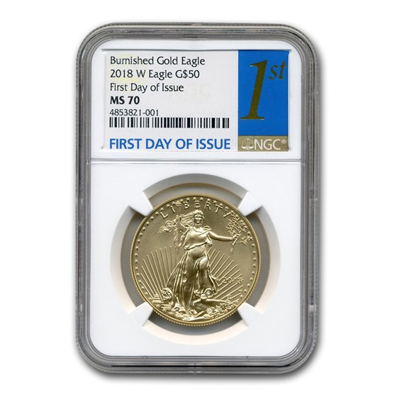 2018-W 1 oz Burnished Gold Eagle MS-70 NGC (First Day of Issue)
