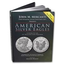 American Silver Eagles - A Guide to the U.S. Bullion Coin Program