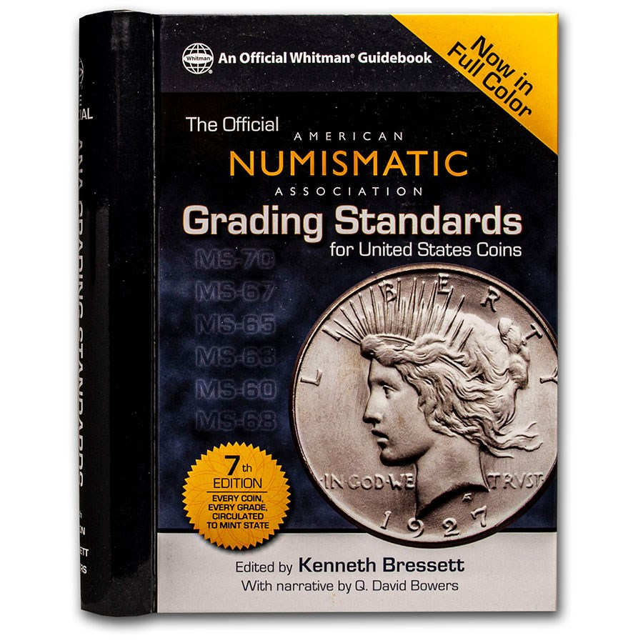 ANA Grading Standards for U.S. Coins (7th Edition)