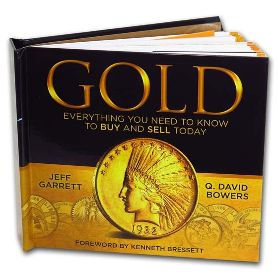 Gold: Everything You Need to Know to Buy and Sell Today (2nd Ed.)