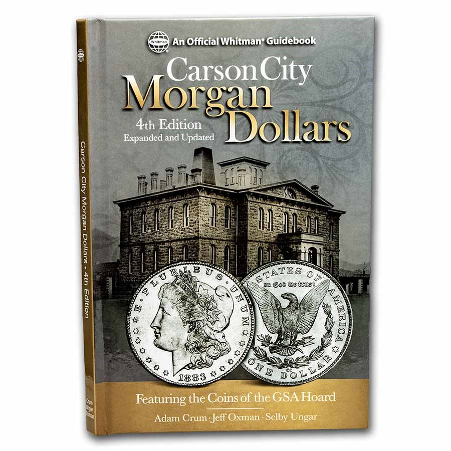 Guidebook - Carson City Morgan Dollars 4th Edition