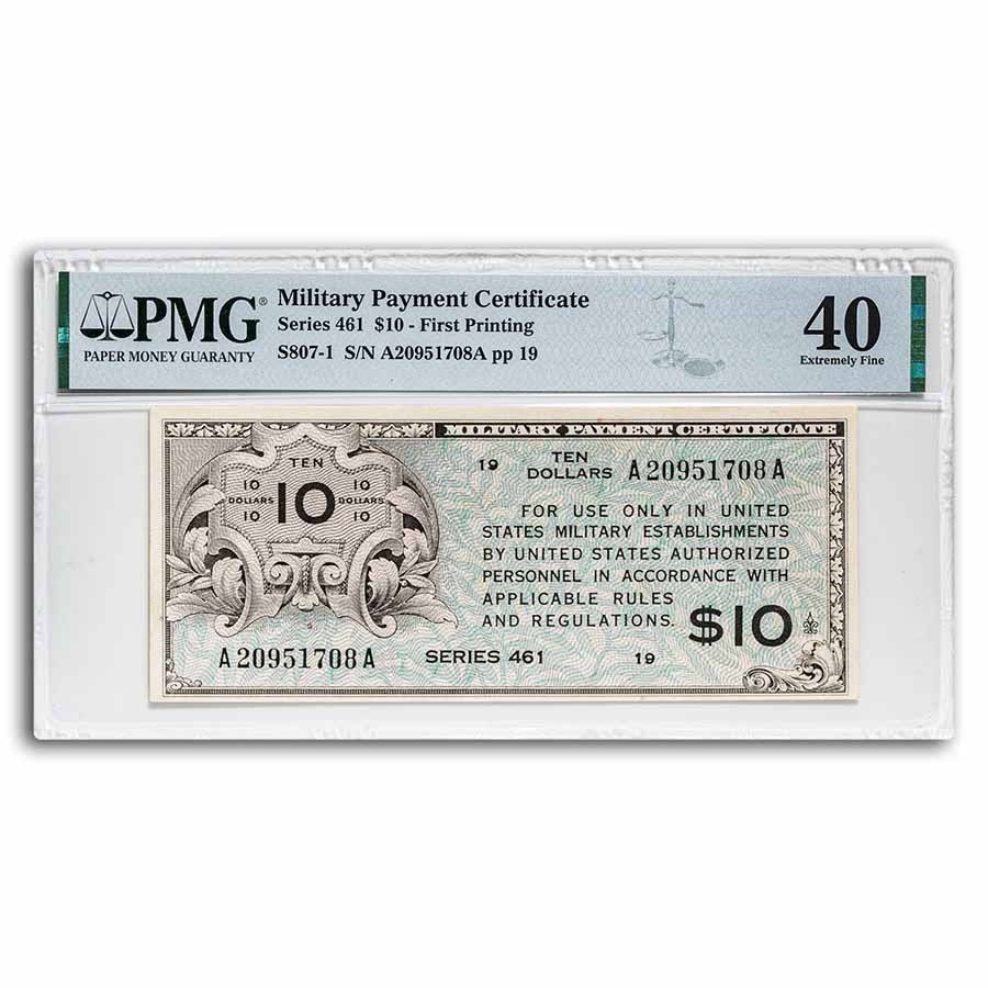 MPC Series 461 $10 XF-40 PMG